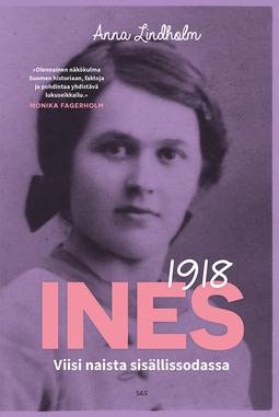Lindholm, Anna - Ines-projekti: Viisi naista sisällissodassa, e-kirja