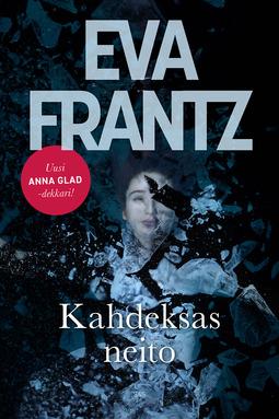 Frantz, Eva - Kahdeksas neito, ebook