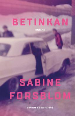 Forsblom, Sabine - Betinkan, ebook