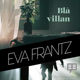Frantz, Eva - Blå villan, audiobook