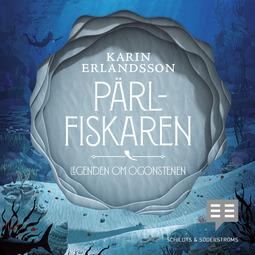 Erlandsson, Karin - Pärlfiskaren, audiobook