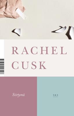 Cusk, Rachel - Siirtymä, e-kirja
