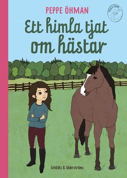 Öhman, Peppe - Ett himla tjat om hästar, ebook