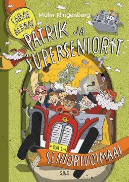 Klingenberg, Malin - Patrik ja superseniorit, e-kirja