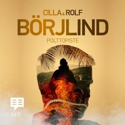 Börjlind, Cilla - Polttopiste, audiobook