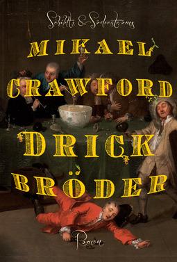 Crawford, Mikael - Drick bröder, e-bok