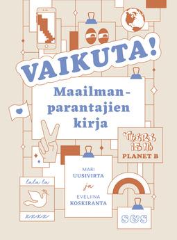 Koskiranta, Eveliina - Vaikuta!: Maailmanparantajien kirja, e-kirja