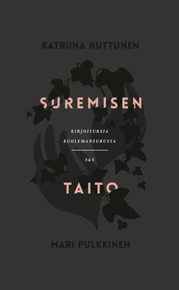 Huttunen, Katriina - Suremisen taito, ebook