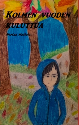 Halkola, Merina - Kolmen vuoden kuluttua, e-kirja