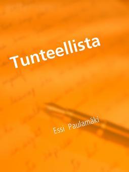 Paulamäki, Essi - Tunteellista: angstin alho, e-kirja
