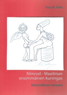 Dido, Esco N. - Nimrod - Maailman ensimmäinen kuningas: Historiallinen romaani, e-kirja