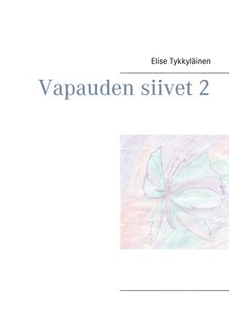 Tykkyläinen, Elise - Vapauden siivet 2, e-kirja