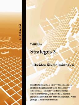 Pitkämäki, Ari - Strategos 3: Liikeidea liiketoiminnaksi, e-kirja