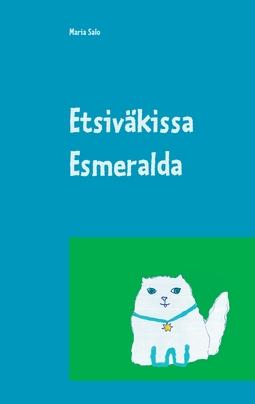 Salo, Maria - Etsiväkissa Esmeralda, e-kirja