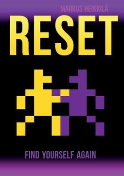 Heikkilä, Markus - Reset: Find Yourself Again, ebook