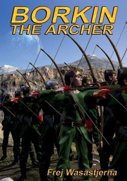 Wasastjerna, Frej - Borkin the Archer, ebook