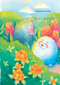 Kuha, Tuija - Muru ja Puru: Satu lapsille ja aikuisille, e-kirja