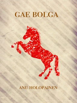 Holopainen, Anu - Gae Bolga: Sonja-sarja 3, e-kirja