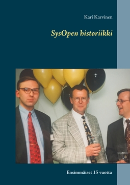 Karvinen, Kari - SysOpen historiikki: Ensimmäiset 15 vuotta, e-kirja