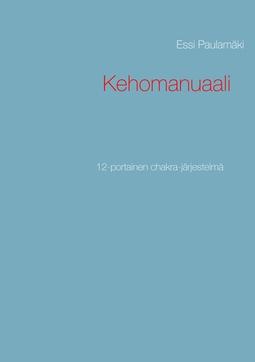 Paulamäki, Essi - Kehomanuaali: 12-portainen chakra-järjestelmä, e-kirja