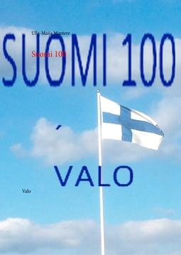 Mantere, Ulla-Maija - Suomi 100: Valo, e-kirja