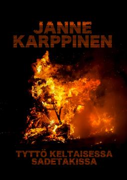 Karppinen, Janne - Tyttö keltaisessa sadetakissa, e-kirja