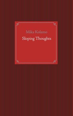Kolamo, Mika - Sloping Thoughts, ebook