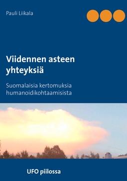 Liikala, Pauli - Viidennen asteen yhteyksiä: Suomalaisia kertomuksia humanoidikohtaamisista, e-kirja