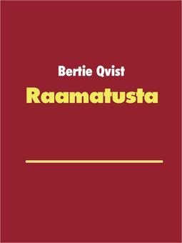 Qvist, Bertie - Raamatusta: Paavalin evankeliumin valossa, e-kirja