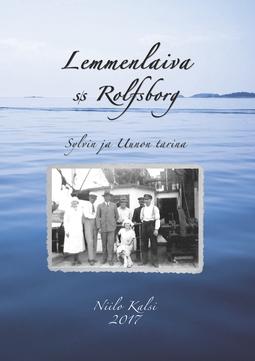 Kalsi, Niilo - Lemmenlaiva s/s Rolfsborg: Sylvin ja Uunon tarina, e-kirja