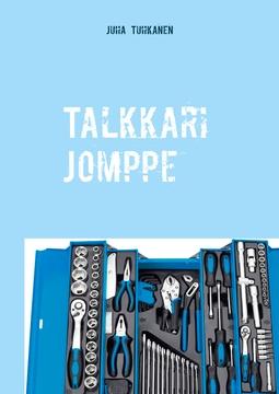 Tuhkanen, Juha - Talkkari Jomppe, e-kirja