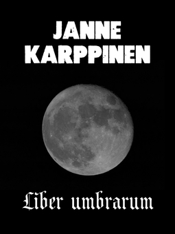 Karppinen, Janne - Liber umbrarum, e-kirja
