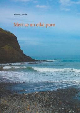 Salmela, Anmari - Meri se on eikä puro, e-kirja