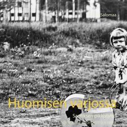 Salomaa, Tuula - Huomisen varjossa: Santiksen pikkutyttö, e-kirja