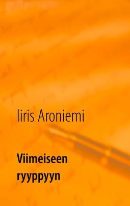 Aroniemi, Iiris - Viimeiseen ryyppyyn, e-kirja