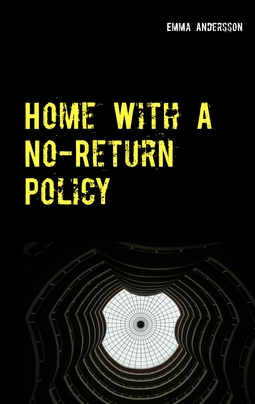 Andersson, Emma - Home With A No-Return Policy, ebook
