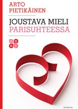 Pietikäinen, Arto - Joustava mieli parisuhteessa, ebook