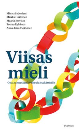 Häkkinen, Miikka - Viisas mieli: Opas tunnesäätelyvaikeuksista kärsiville, ebook