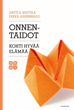 Aarninsalo, Pekka - Onnentaidot: Kohti hyvää elämää, e-kirja