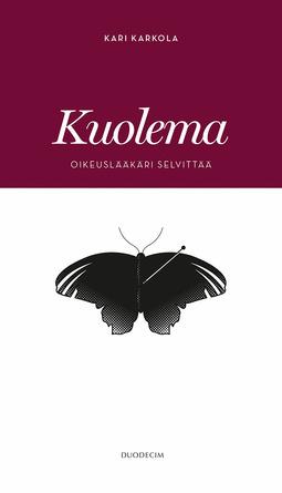 Karkola, Kari - Kuolema - Oikeuslääkäri selvittää, e-kirja