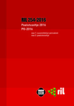 ry, Suomen Rakennusinsinöörien Liitto RIL - RIL 254-2016 Paalutusohje 2016 PO-2016. eKirja, e-kirja