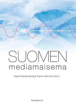 Nordenstreng, Kaarle - Suomen mediamaisema, ebook