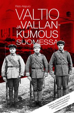 Alapuro, Risto - Valtio ja vallankumous Suomessa, ebook