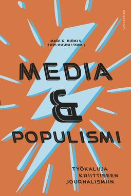 Houni, Topi - Media ja populismi: Työkaluja kriittiseen journalismiin, e-kirja