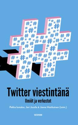Isotalus, Pekka - Twitter viestintänä, ebook