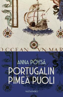 Pöysä, Anna - Portugalin pimeä puoli, e-bok