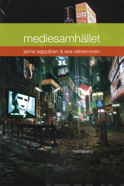 Seppänen, Janne - Mediesamhället, ebook