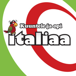 Piiroinen, Mirja - Kuuntele ja opi italiaa, äänikirja