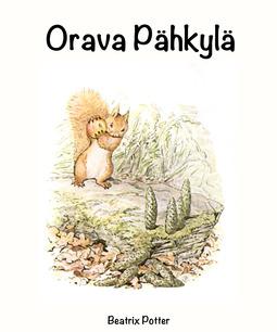 Potter, Beatrix - Orava Pähkylä, e-kirja