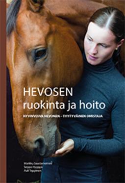 Saastamoinen, Markku - Hevosen ruokinta ja hoito, ebook